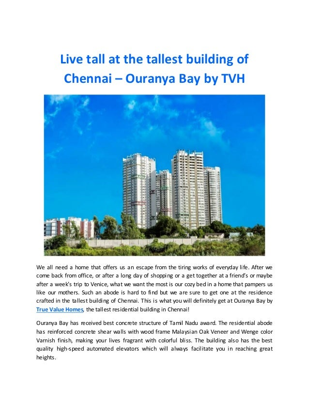 Live tall at the tallest building of Chennai – Ouranya Bay by TVH We all need a home that offers us an escape from the tir...