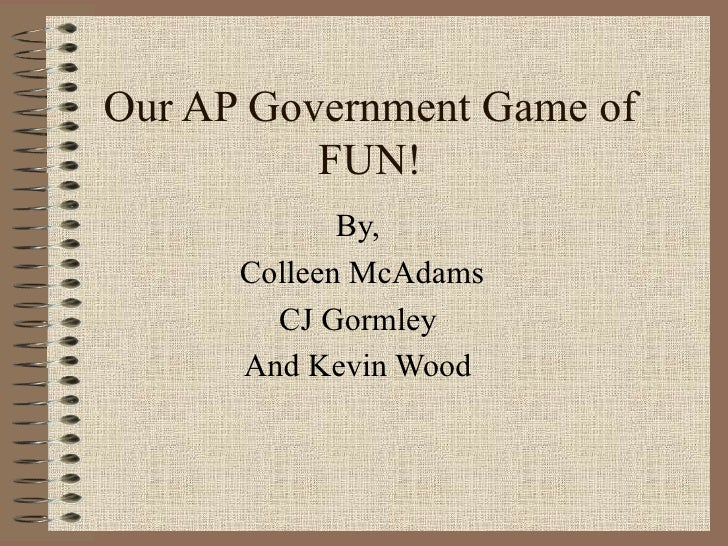 Our AP Government Game of FUN!