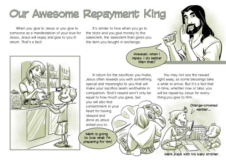 Our Awesome Repayment King    When you give to Jesus or you give to          It's similar to how when you go tosomeone as ...