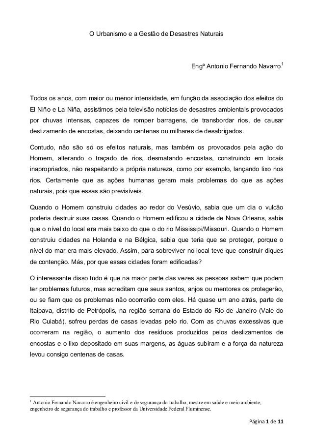 O Urbanismo e a Gestão de Desastres Naturais  Engº Antonio Fernando Navarro1  Todos os anos, com maior ou menor intensidad...