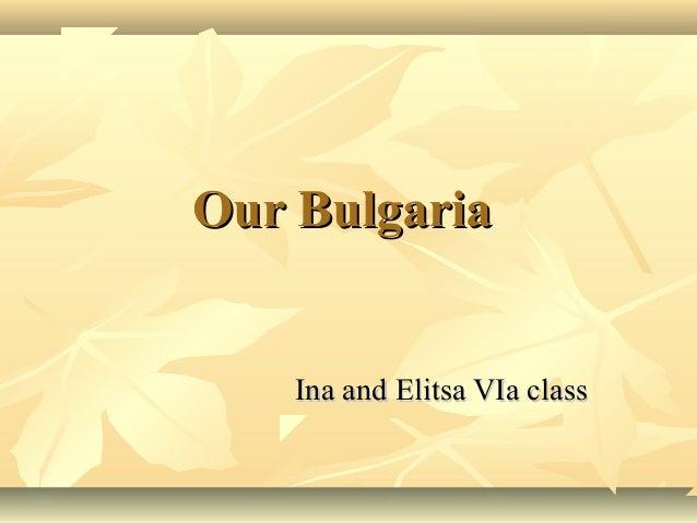 Our Bulgaria    Ina and Elitsa VIa class