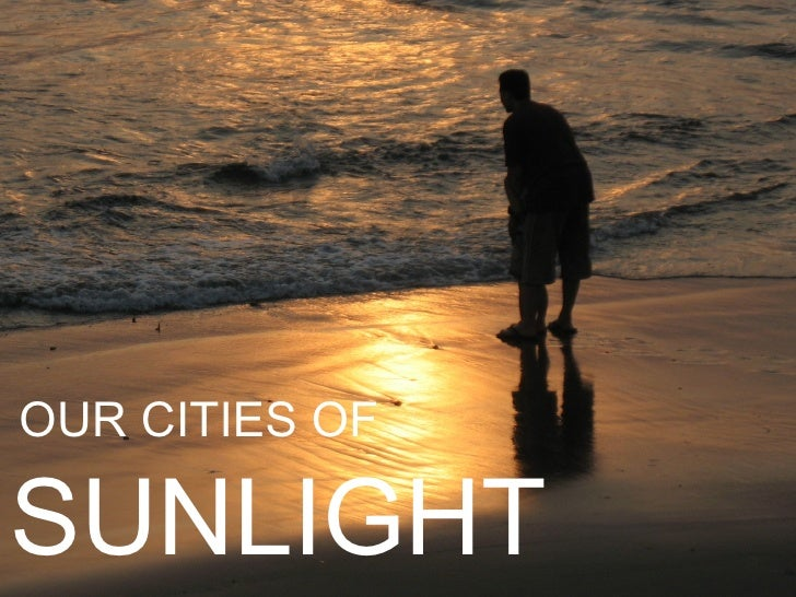 OUR CITIES OFSUNLIGHT
