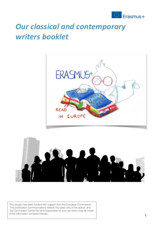 "Our	classical	and	contemporary	 writers	booklet	 	 	 	 1 ""This project has been funded with support from the European Comm..."