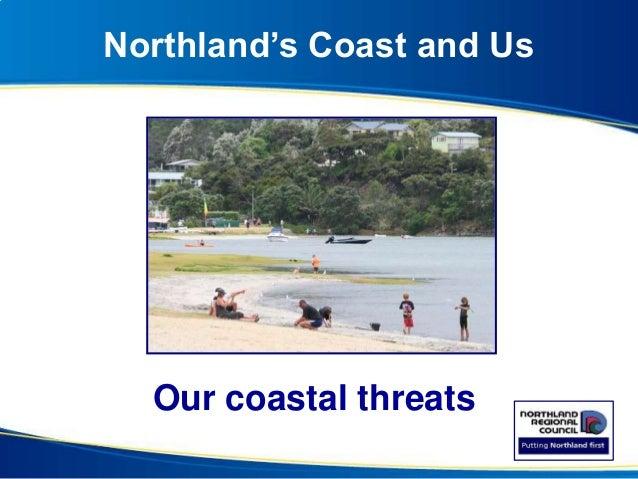 Northland's Coast and Us Our coastal threats Matai Bay Taiharuru