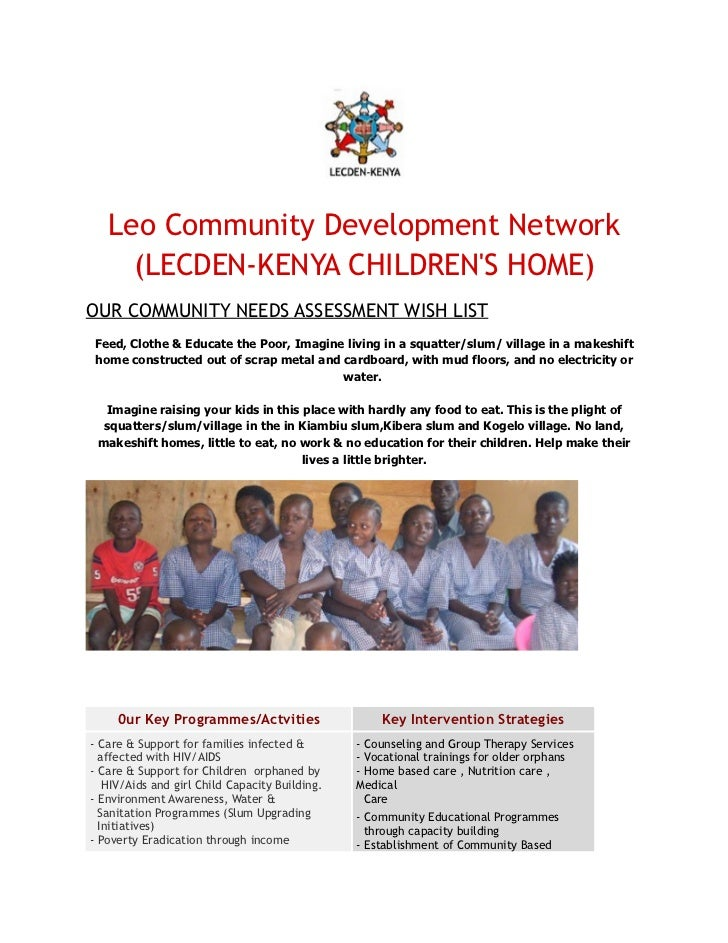 Leo Community Development Network     (LECDEN-KENYA CHILDRENS HOME)OUR COMMUNITY NEEDS ASSESSMENT WISH LISTFeed, Clothe & ...