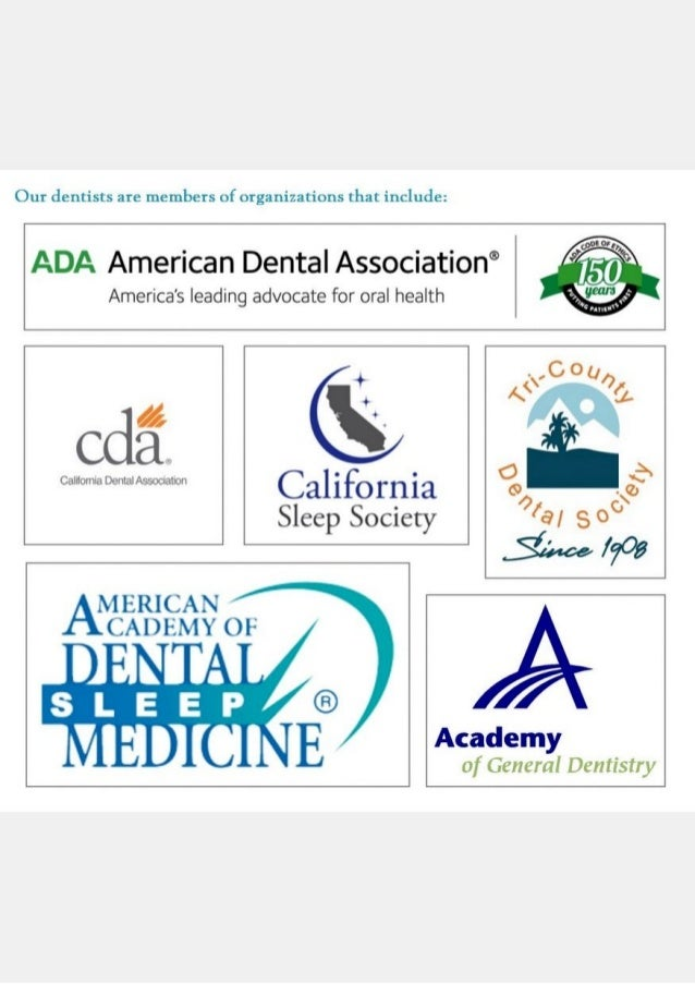 Our dentists are members of american dental association