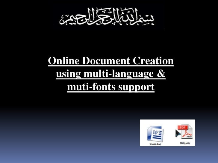 Online Document Creation using multi-language &    muti-fonts support