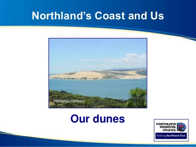Northland's Coast and Us Our dunes Hokianga Harbour