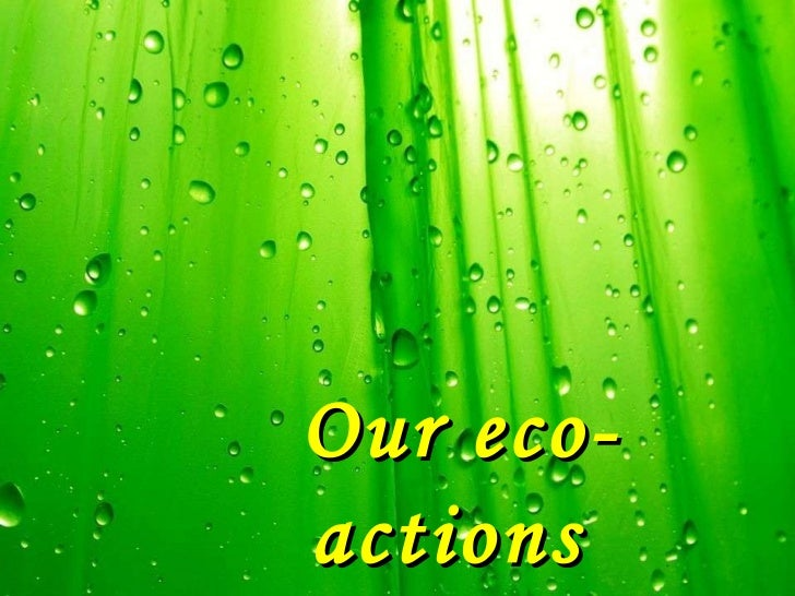 Our eco-actions
