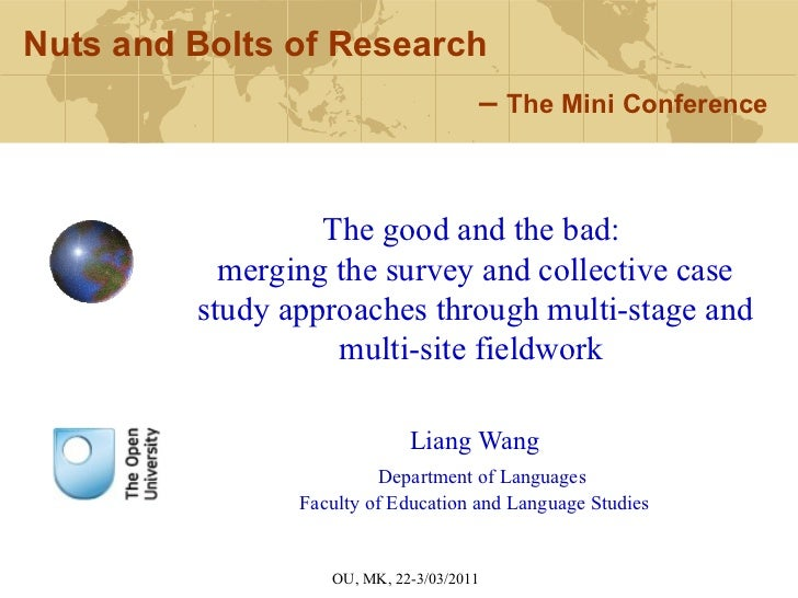 Liang Wang Department of Languages Faculty of Education and Language Studies Nuts and Bolts of Research   –  The Mini Conf...