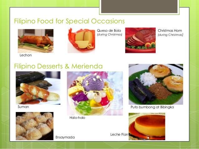 Filipino Food for Special Occasions Queso de Bola  (during Christmas)  Christmas Ham  (during Christmas)  Lechon  Filipino...