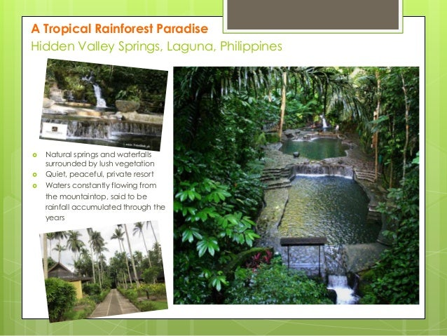 A Tropical Rainforest Paradise Hidden Valley Springs, Laguna, Philippines      Natural springs and waterfalls surrounde...