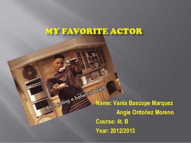Name: Vania Bascope Marquez        Angie Ordoñez MorenoCourse: 4t. BYear: 2012/2013