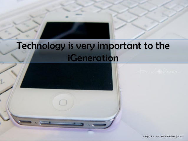 generation y the igeneration The generation after the igen'ers will be the ones who grow up thinking virtual reality is normal see our new article: millenials, the mystery generation gen y: the millennials born between 1980 and 1994.