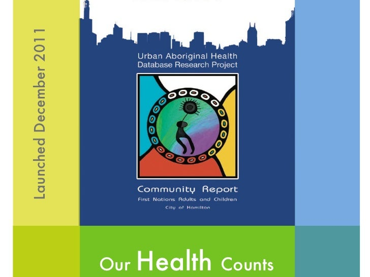 Our  Health  Counts Launched December 2011