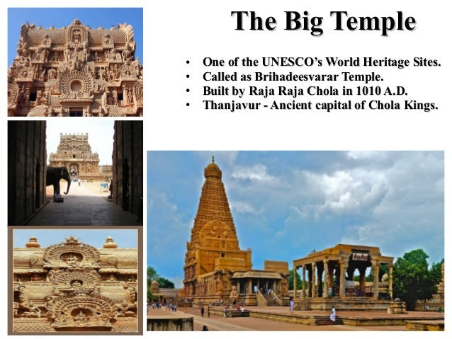 • One of the UNESCO's World Heritage Sites.One of the UNESCO's World Heritage Sites. • Called as Brihadeesvarar Temple.Cal...