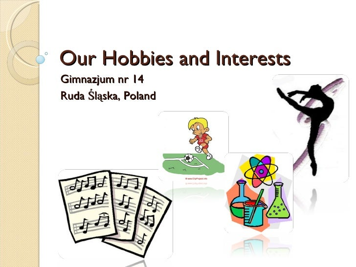 hobbies and interests Common hobbies and interests could include anything from sports, music, and dance, to art hobbies and interests cv example avid blogger and social media user, and an owner of my own.