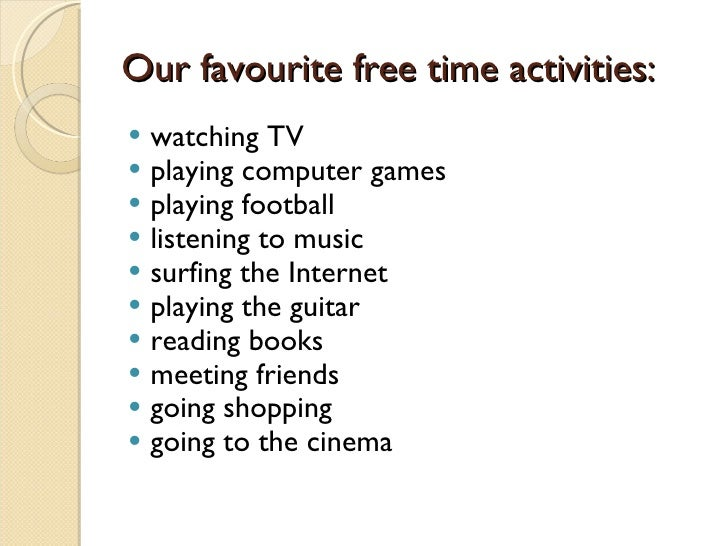 our hobbies and interests