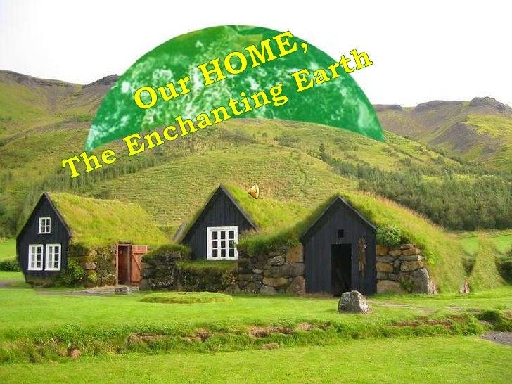 Enchanting Earth