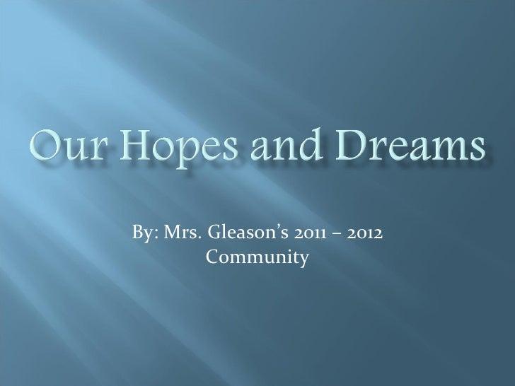 By: Mrs. Gleason's 2011 – 2012 Community