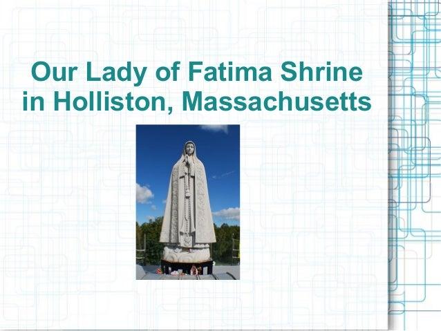 Our Lady of Fatima Shrine in Holliston, Massachusetts