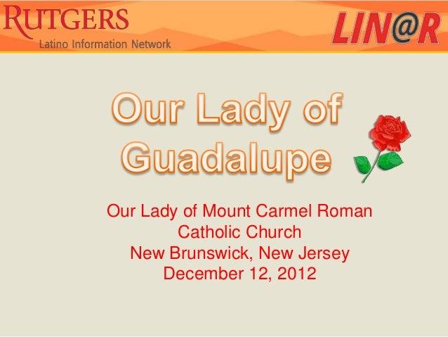 Our Lady of Mount Carmel Roman        Catholic Church  New Brunswick, New Jersey      December 12, 2012