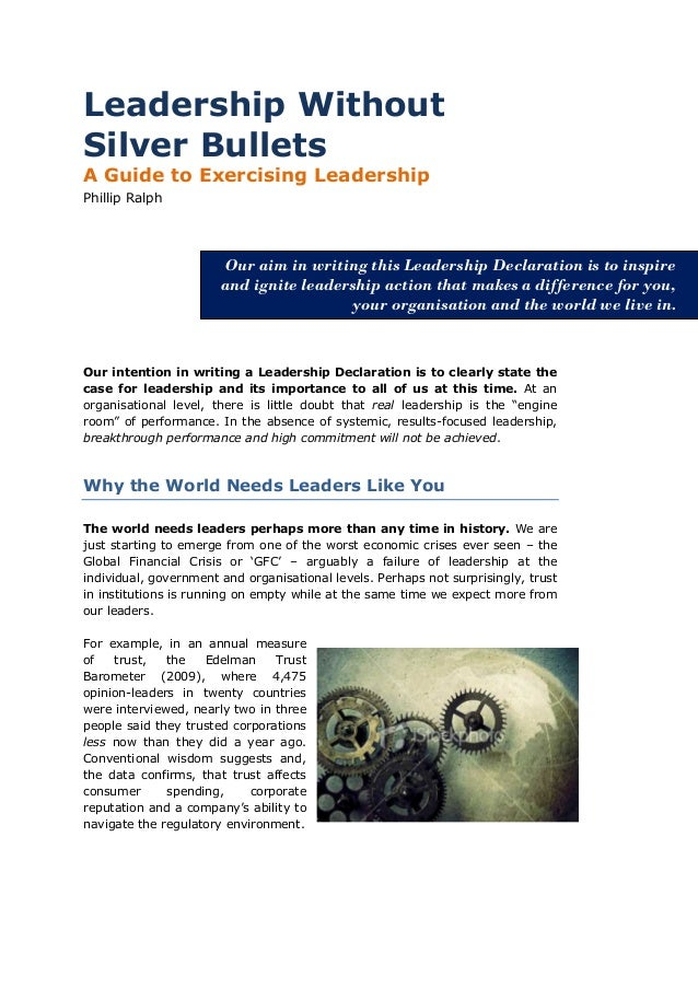 Leadership WithoutSilver BulletsA Guide to Exercising LeadershipPhillip Ralph                       Our aim in writing thi...