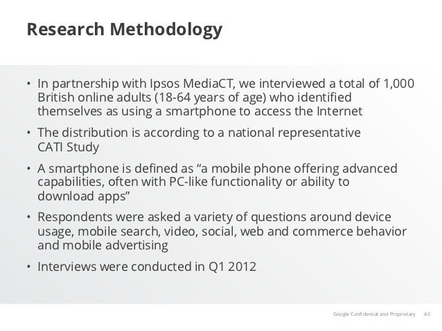 Research Methodology• In partnership with Ipsos MediaCT, we interviewed a total of 1,000   British online adults (18-64 y...