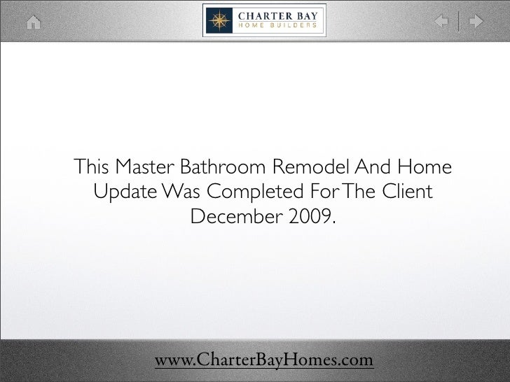 This Master Bathroom Remodel And Home   Update Was Completed For The Client              December 2009.            www.Cha...