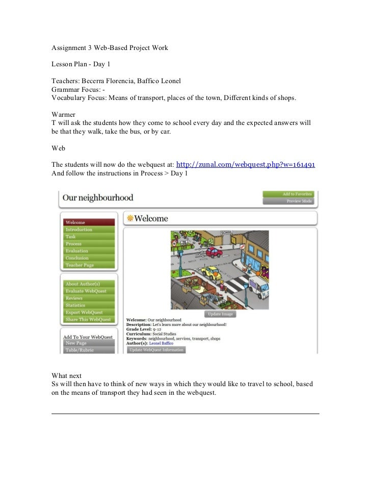 Assignment 3 Web-Based Project WorkLesson Plan - Day 1Teachers: Becerra Florencia, Baffico LeonelGrammar Focus: -Vocabular...