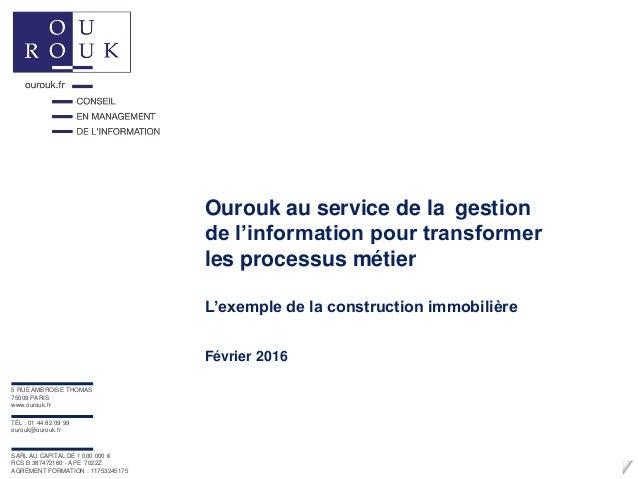 Ourouk au service de la gestion de l'information pour transformer les processus métier L'exemple de la construction immobi...