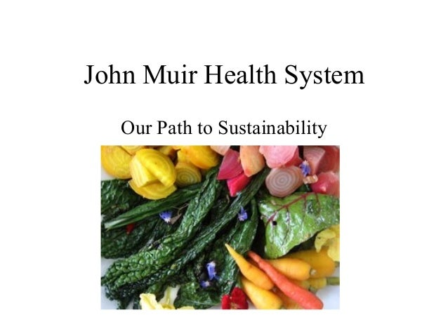 John Muir Health SystemOur Path to Sustainability