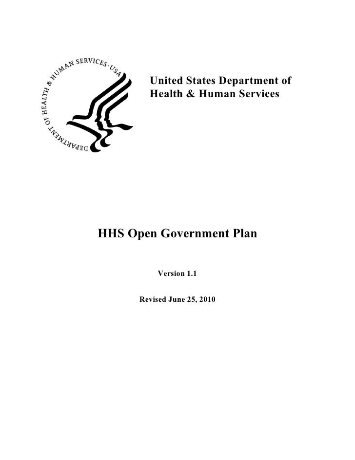 United States Department of         Health & Human Services     HHS Open Government Plan              Version 1.1         ...