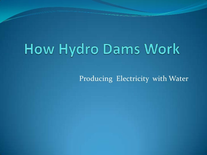 Producing Electricity with Water