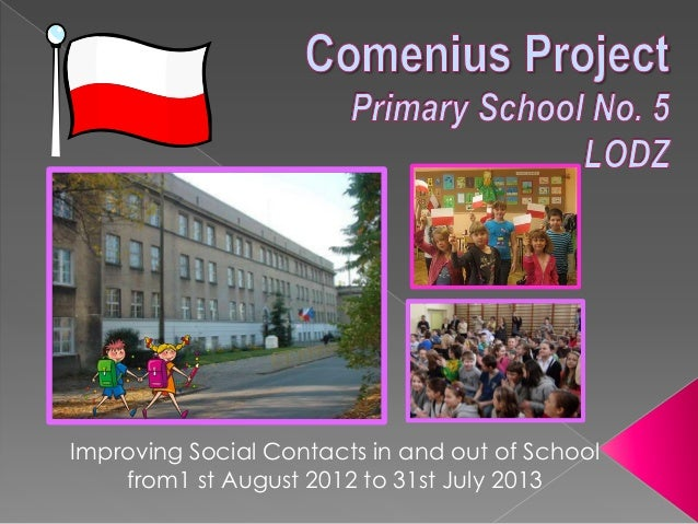 Improving Social Contacts in and out of School from1 st August 2012 to 31st July 2013