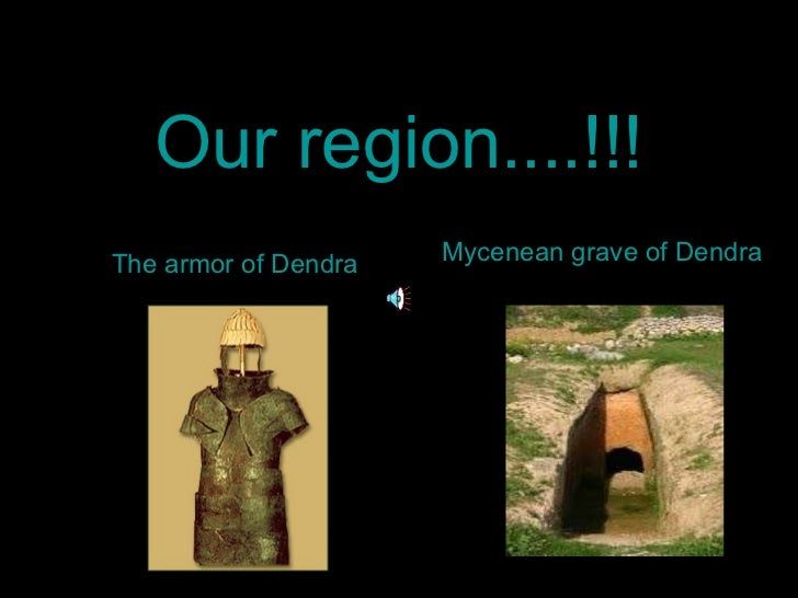 Our region....!!! The armor of Dendra Mycenean grave of Dendra