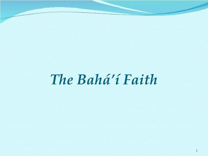 The Bahá' í Faith