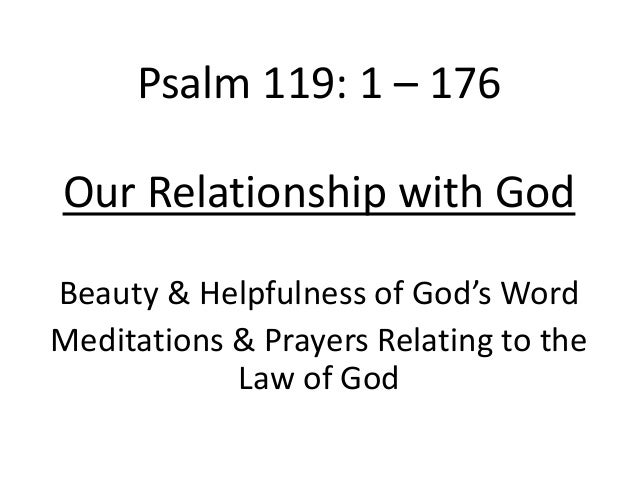 Our Relationship with God Psalm 119 - Spring 2014 Wednesday
