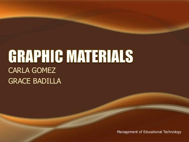 CARLA GOMEZ  GRACE BADILLA  Management of Educational Technology