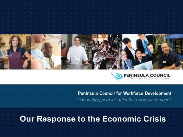 Our Response to the Economic Crisis