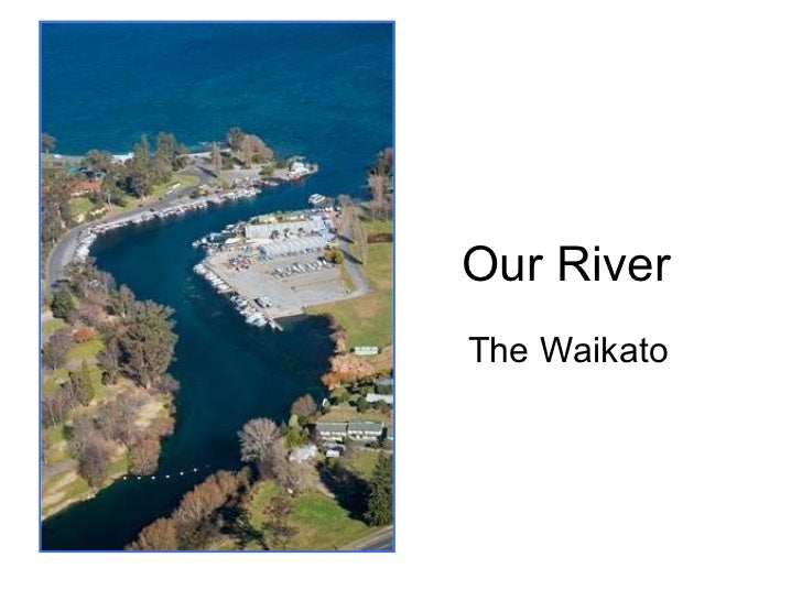 Our River The Waikato