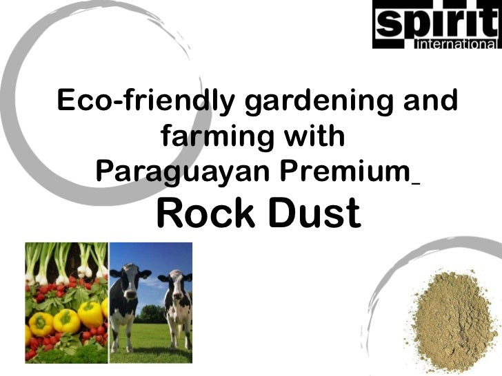 Eco-friendly gardening and farming with  Paraguayan Premium   Rock Dust