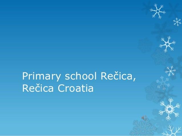 Primary school Rečica,Rečica Croatia