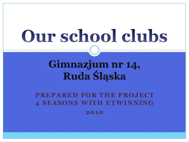 PREPARED FOR THE PROJECT 4 SEASONS WITH ETWINNING 2010
