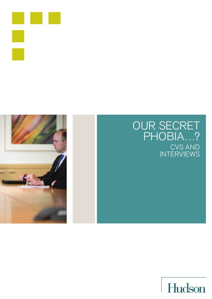 Our secret phObia…?       cVs and    interViews