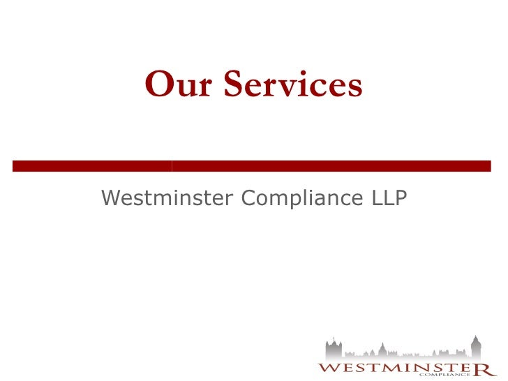 Our Services Westminster Compliance LLP