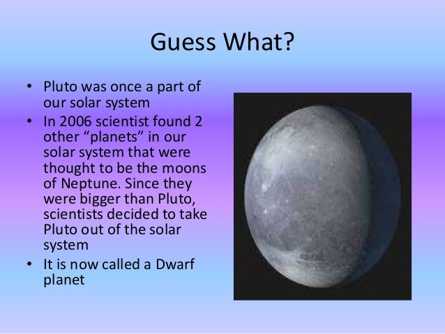 is part of our solar system pluto -#main