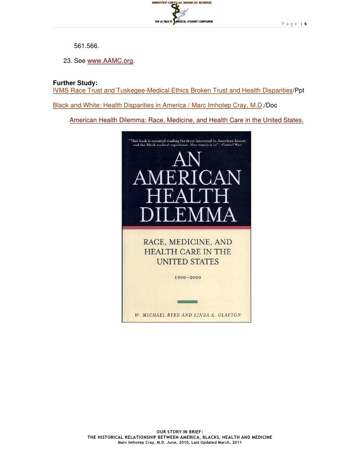 Page |6       561.566.   23. See www.AAMC.org.Further Study:IVMS Race Trust and Tuskegee-Medical Ethics Broken Trust and H...