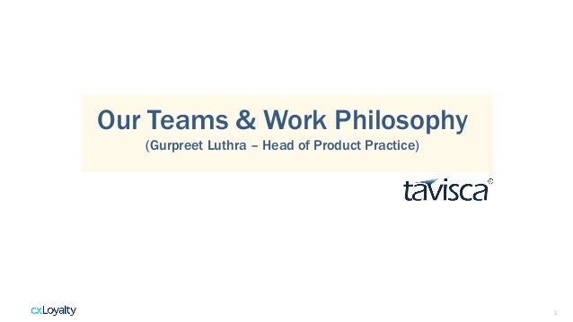 1 Our Teams & Work Philosophy (Gurpreet Luthra – Head of Product Practice)