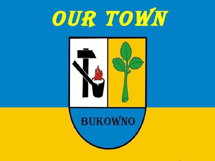 Our town Bukowno